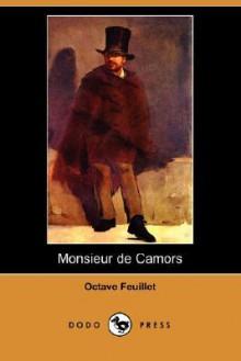 Monsieur de Camors (Dodo Press) - Octave Feuillet