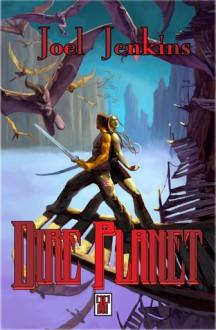 Dire Planet [Dire Planet Series #1] - Joel Jenkins