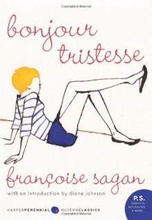 Bonjour Tristesse - Diane Johnson,Irene Ash,Françoise Sagan