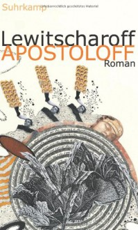 Apostoloff - Sibylle Lewitscharoff