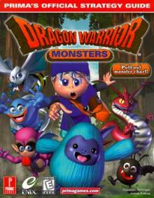 Dragon Warrior Monsters: Prima's Official Strategy Guide - Elizabeth M. Hollinger, James Ratkos, Elizabeth M. Hollinger