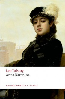 Anna Karenina (Oxford World's Classics) - Leo Tolstoy, Louise and Aylmer Maude, W. Gareth Jones