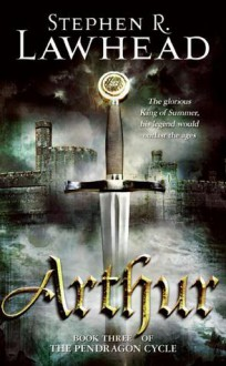 Arthur - Stephen R. Lawhead
