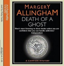 Death of a Ghost (Albert Campion Mystery #6) - Margery Allingham, Philip Franks