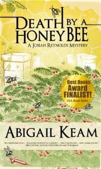 Death By A HoneyBee - Abigail Keam