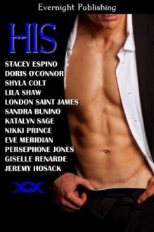 His - Stacey Espino, Doris O'Connor, Shyla Colt, Lila Shaw