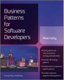 Business Patterns for Software Developers - Allan Kelly, Linda Rising
