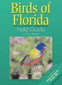 Birds Of Florida Field Guide - Stan Tekiela