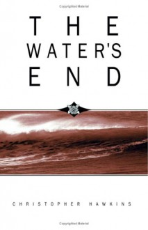 The Water's End - Christopher Hawkins