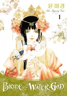 Bride of the Water God, Vol. 1 - Mi-Kyung Yun