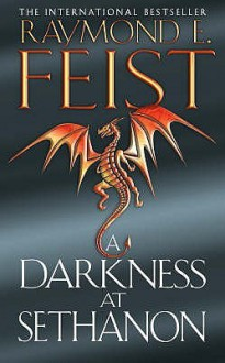 A Darkness At Sethanon (Riftwar Saga 3) - Raymond E. Feist