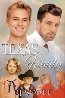 Texas Family - R.J. Scott