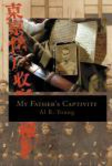 My Father's Captivity - Al R. Young