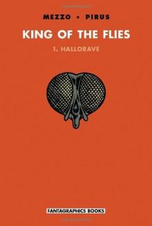 King of the Flies: Hallorave - Mezzo,Michel Pirus,Pirus
