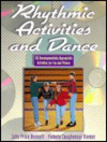 Rhythmic Activities And Dance - John Price Bennett, Pamela Coughenour Riemer