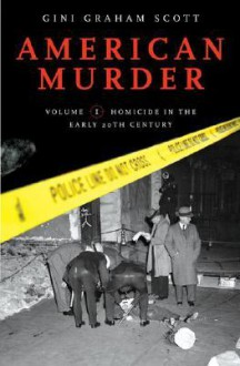 American Murder [2 Volumes] - Gini Scott
