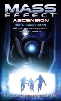 Mass Effect: Ascension - Drew Karpyshyn