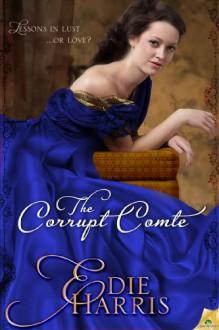 The Corrupt Comte - Edie Harris