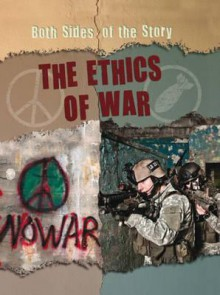 The Ethics of War - Nicola Barber, Patience Coster