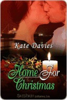 Home for Christmas (The Perfect Gift) - Kate Davies