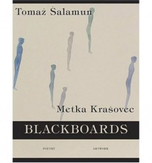 Blackboards - Tomaž Šalamun