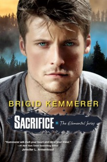 Sacrifice (Elemental) - Brigid Kemmerer