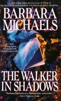 The Walker in Shadows [Paperback] - Barbara Michaels