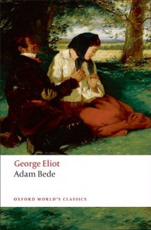 Adam Bede (Oxford World's Classics) - George Eliot