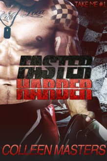 Faster Harder - Colleen Masters