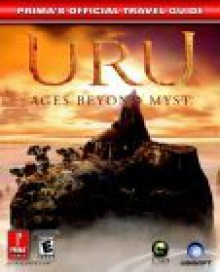 URU: Ages Beyond Myst (Prima's Official Strategy Guide) - Bryan Stratton