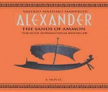 Alexander Sands of Ammon - Valerio Massimo Manfredi