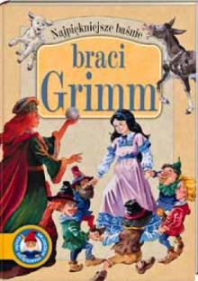Najpiękniejsze baśnie braci Grimm - Anna Sójka