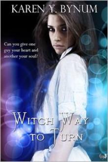 Witch Way to Turn - Karen Y. Bynum