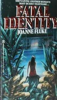 Fatal Identity - Joanne Fluke