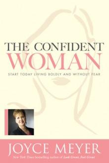 The Confident Woman - Joyce Meyer