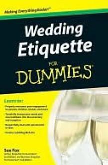 Wedding Etiquette for Dummies - Sue Fox