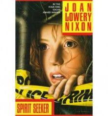 Spirit Seeker - Joan Lowery Nixon