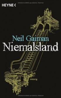 Niemalsland - Tina Hohl, Neil Gaiman