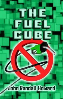 The Fuel Cube - John Howard