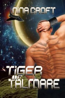 Tiger of Talmare - Nina Croft