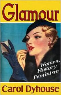 Glamour - Carol Dyhouse
