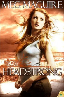 Headstrong - Meg Maguire