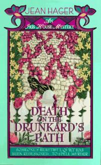 Death On The Drunkard's Path: An Iris House Mystery - Jean Hager