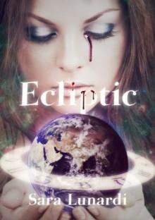 Ecliptic (Ecliptic Saga) - Sara Lunardi