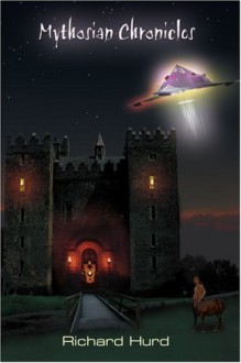 Mythosian Chronicles - Richard Hurd