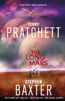 The Long Mars - Terry Pratchett;Stephen Baxter