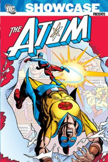 Showcase Presents the Atom, Volume 2 - Gardner F. Fox
