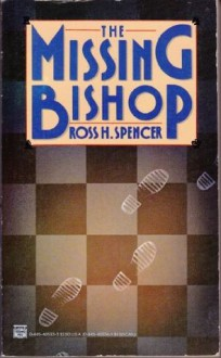 The Missing Bishop (Atlantic Large Print) - Ross H. Spencer