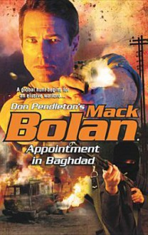 Appointment in Baghdad (SuperBolan, #120) - Nathan Meyer, Don Pendleton