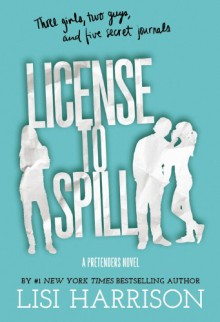 License to Spill - Lisi Harrison